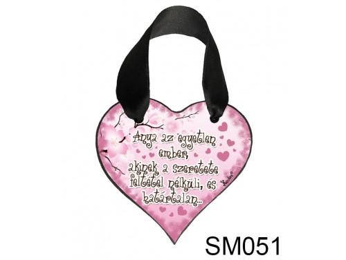(SM051) Szív akasztóval 9 cm x 9,5 cm - Anya az egyetlen – Ajándék Anyukáknak – Anyák napi ajándék
