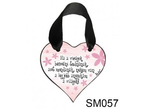 (SM057) Szív akasztóval 9 cm x 9,5 cm - Ha a virágok... – Ajándék Anyukáknak – Anyák napi ajándék