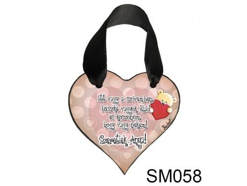 (SM058) Szív akasztóval 9 cm x 9,5 cm - Itt vagy a szívemben – Ajándék Anyukáknak – Anyák napi ajándék