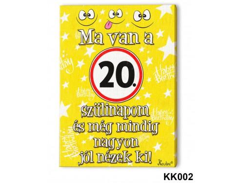 (KK002) Falikép 20 cm x 15 cm - Ma van a 20. szülinapom – 20. Szülinapi ajándék ötletek