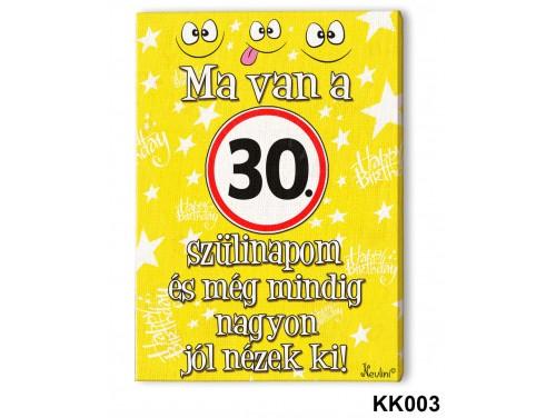 (KK003) Falikép 20 cm x 15 cm - Ma van a 30. szülinapom – 30. Szülinapi ajándék ötletek