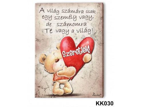 (KK030) Falikép 20 cm x 15 cm - A világ számára – Szerelmes Ajándékok