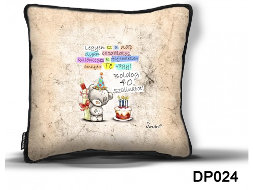 (DP024) Díszpárna 26 cm x 26 cm - Boldog Szülinapot 40 macis – Születésnapi Ajándék