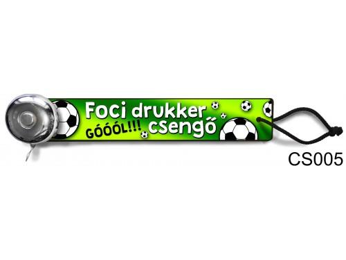 (CS005) Csengő - Foci drukker – Focis ajándékok