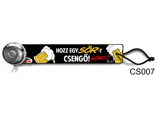 (CS007) Csengő - Hozz egy sört – Vicces ajándék