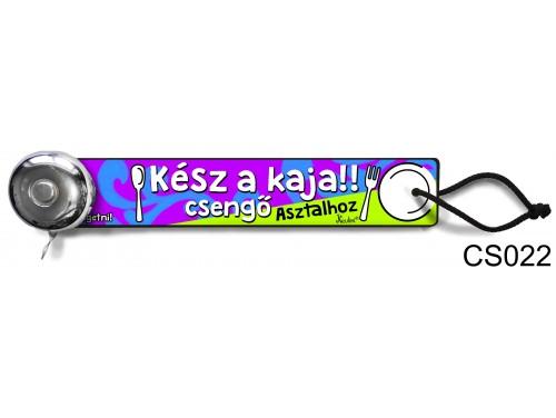 (CS022) Csengő - Kész a kaja – Vicces ajándék