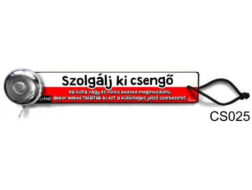 (CS025) Csengő - Szolgálj ki – Vicces ajándék