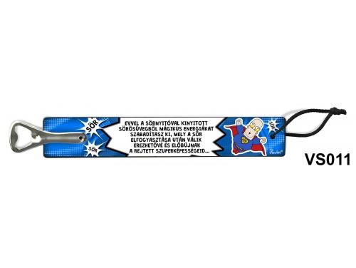 (VS011) Vicces sörnyitó - Szuperképesség – Vicces ajándék