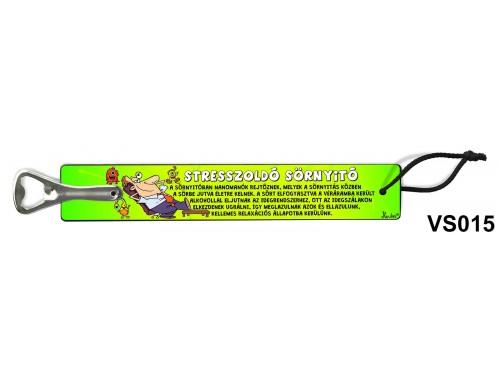 (VS015) Vicces sörnyitó - Stresszoldó – Vicces ajándék