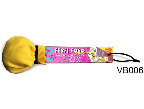 (VB006) Vicces bunkósbot - Férfi fogó – Ajándék Nőknek