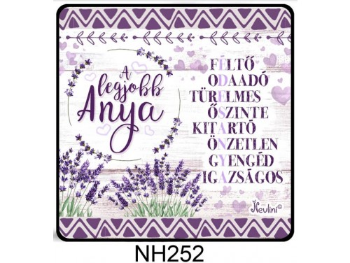 (NH252) Hűtőmágnes 7,5 cm x 7,5 cm - Édesanya A legjobb anya - Ajándék Anyáknak - Anyák Napi Ajándékok