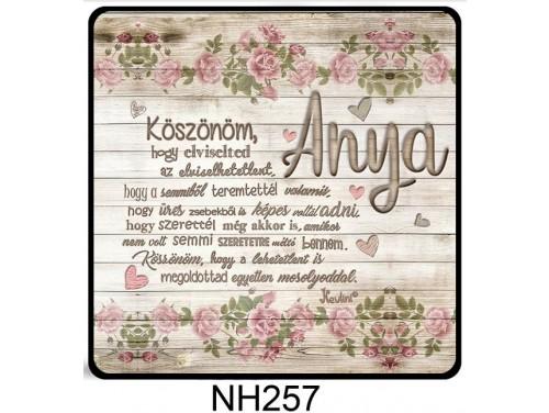 (NH257) Hűtőmágnes 7,5 cm x 7,5 cm - Anya Köszönöm - Ajándék Anyáknak - Anyák Napi Ajándékok