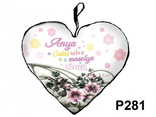 (P281) Kicsi Szív Párna  25 cm x 21 cm - Anya a család szíve – Ajándék Anyáknak - Anyák Napi Ajándékok