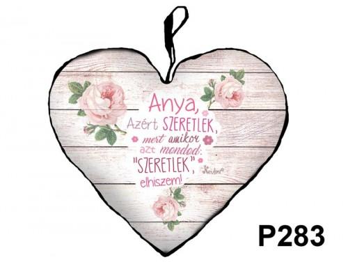 (P283) Kicsi Szív Párna  25 cm x 21 cm - Anya azért szeretlek  – Ajándék Anyáknak - Anyák Napi Ajándékok