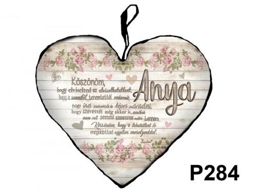 (P284) Kicsi Szív Párna  25 cm x 21 cm - Anya Köszönöm – Ajándék Anyáknak - Anyák Napi Ajándékok