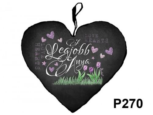 (P270) Nagy Szív Párna  45 cm x 36 cm - A legjobb anya – Ajándék Anyáknak - Anyák Napi Ajándékok