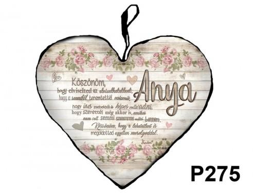 (P275) Nagy Szív Párna  45 cm x 36 cm - Anya Köszönöm – Ajándék Anyáknak - Anyák Napi Ajándékok