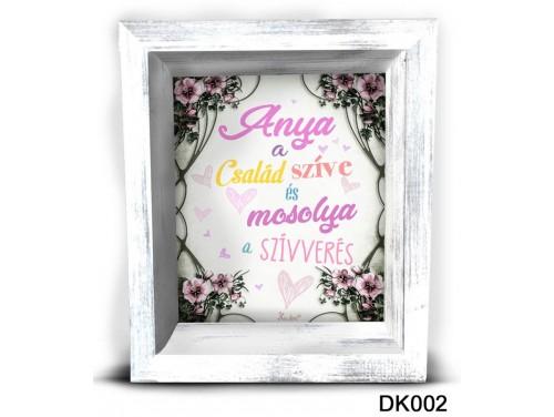 (DK002) 3D Képkeret 16,5 cm x 19,5 cm - Anya a család szíve –  Ajándék Anyáknak