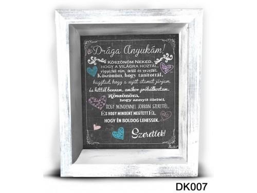 (DK007) 3D Képkeret 16,5 cm x 19,5 cm - Drága Anyukám –  Ajándék Anyáknak