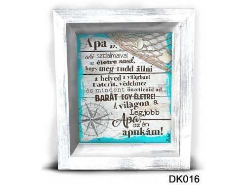 (DK016) 3D Képkeret 16,5 cm x 19,5 cm - Apa az aki – Ajándék ötletek apáknak