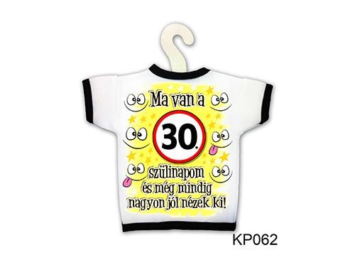 (KP062) Üvegpóló 13 cm x 18 cm - Ma van a 30. szülinapom - Születésnapi ajándékok - Ajándék ötletek