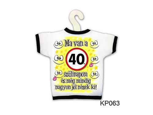 (KP063) Üvegpóló 13 cm x 18 cm - Ma van a 40. szülinapom - Születésnapi ajándékok - Ajándék ötletek