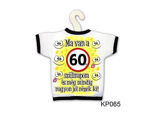 (KP065) Üvegpóló 13 cm x 18 cm - Ma van a 60. szülinapom - Születésnapi ajándékok - Ajándék ötletek