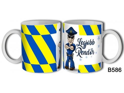 (B586) Bögre 3 dl - Legjobb Rendőr - Ajándékok Rendőröknek