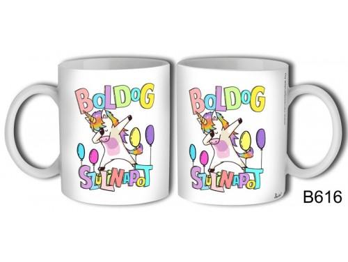 (B616) Bögre 3 dl - Boldog Szülinapot Unikornisos - Születésnapi ajándékok - Ajándék ötletek