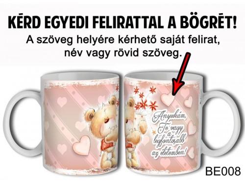 (BE008) Bögre 3 dl - Maci virággal - Egyedi Ajándék - Egyedi Feliratos Bögre
