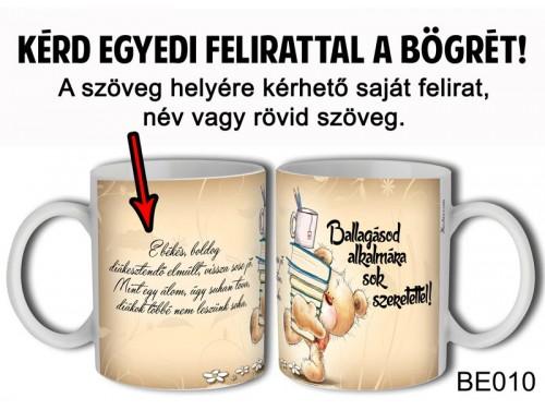 (BE010) Bögre 3 dl - Ballagásra Macis - Egyedi Feliratos Ballagási Ajándék