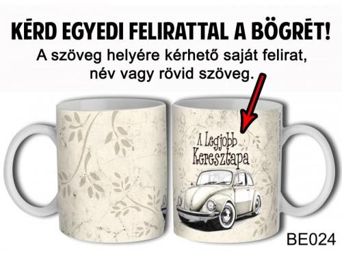 (BE024) Bögre 3 dl - Autós - Egyedi Ajándék - Egyedi Feliratos Bögre