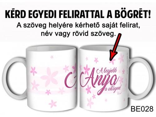 (BE028) Bögre 3 dl - Rózsaszín írás - Egyedi Ajándék - Egyedi Feliratos Bögre