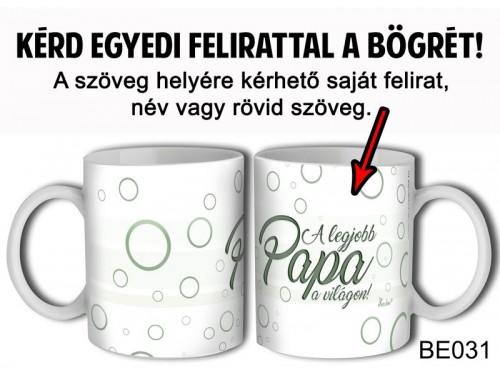 (BE031) Bögre 3 dl - Zöld írás - Egyedi Ajándék - Egyedi Feliratos Bögre