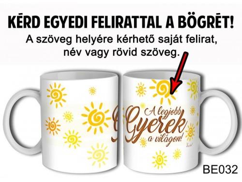 (BE032) Bögre 3 dl - Sárgás-barnás írás - Egyedi Ajándék - Egyedi Feliratos Bögre