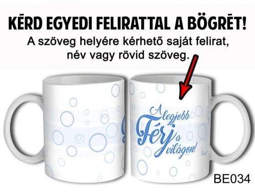 (BE034) Bögre 3 dl - Kék írás - Egyedi Ajándék - Egyedi Feliratos Bögre