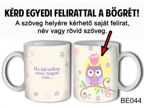 (BE044) Bögre 3 dl - Baglyos - Egyedi Ajándék - Egyedi Feliratos Bögre
