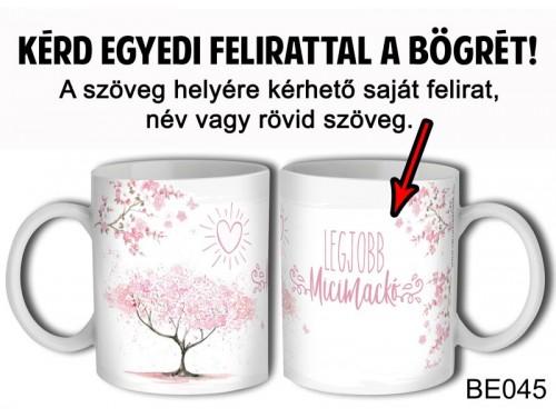 (BE045) Bögre 3 dl - Rózsaszínű virágos - Egyedi Ajándék - Egyedi Feliratos Bögre