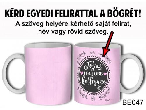 (BE047) Bögre 3 dl - Rózsaszín - Egyedi Ajándék - Egyedi Feliratos Bögre