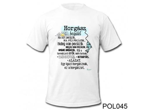 (POL045) Vicces Póló - Horgász Becsület - Ajándék Horgászoknak