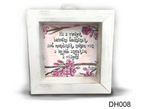 (DH008) Kicsi 3D Képkeret 11,2 cm x 11, 2 cm - Ha a virágok beszélni - Anyák napi ajándékok - Ajándék Anyáknak
