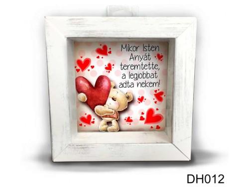 (DH012) Kicsi 3D Képkeret 11,2 cm x 11, 2 cm - Mikor Isten Anyát - Anyák napi ajándékok - Ajándék Anyáknak