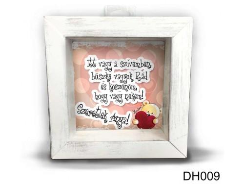 (DH009) Kicsi 3D Képkeret 11,2 cm x 11, 2 cm - Itt vagy a szívemben - Anyák Napi Ajándékok - Ajándék Anyáknak