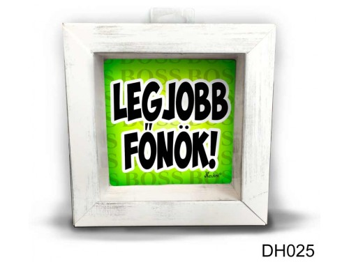 (DH025) Kicsi 3D Képkeret 11,2 cm x 11, 2 cm - Legjobb Főnök - Ajándék Főnöknek
