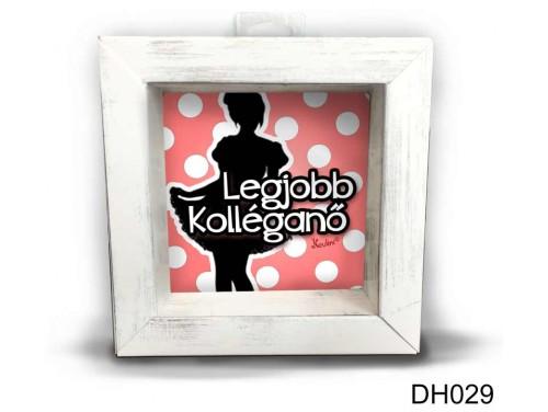(DH029) Kicsi 3D Képkeret 11,2 cm x 11, 2 cm - Legjobb kolléganő - Ajándék Kolléganőknek