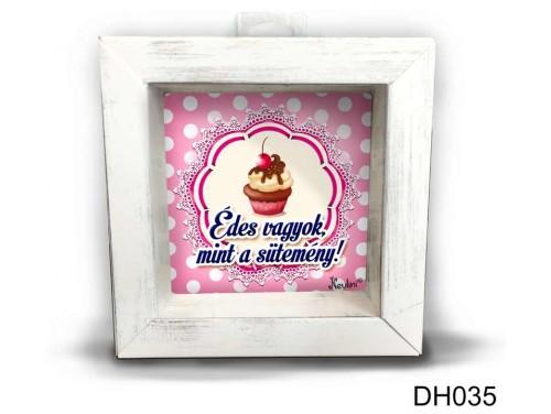(DH035) Kicsi 3D Képkeret 11,2 cm x 11, 2 cm - Édes vagyok - Ajándék Ötletek a Konyhába