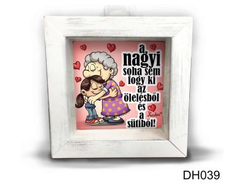 (DH039) Kicsi 3D Képkeret 11,2 cm x 11, 2 cm - A nagyi soha sem - Ajándék Nagymamának