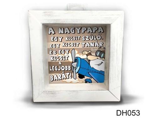 (DH053) Kicsi 3D Képkeret 11,2 cm x 11, 2 cm - A nagypapa egy kicsit - Ajándék Papáknak