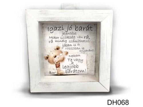 (DH068) Kicsi 3D Képkeret 11,2 cm x 11, 2 cm - Igazi jó Barát - Ajándék Legjobb Barátnak