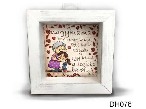 (DH076) Kicsi 3D Képkeret 11,2 cm x 11, 2 cm - A nagymama egy kicsit - Ajándék Nagymamának